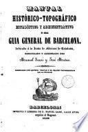 Manual histórico-topográfico estadístico y administrativo