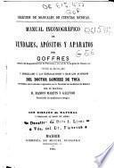 Manual inconográfico [sic] de vendajes, apósitos y aparatos
