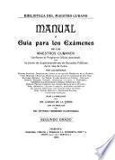 Manual ó guía los exámenes de los maestros cubanos ...