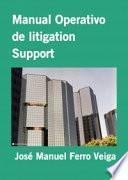 Manual Operativo de litigation Support