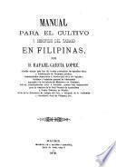 Manual para el cultivo y beneficio del tabaco en Filipinas
