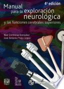 Manual para la exploración neurológica y las funciones cerebrales superiores