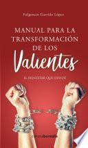 Manual para la transformación de los valientes