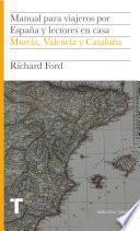 Manual para viajeros por España y lectores en casa Vol. IV