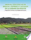 Manual poscosecha de brócoli, espinaca y lechuga en la sabana de Bogotá