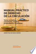 Manual práctico de derecho de la circulación