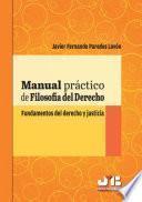 Manual práctico de filosofía del derecho