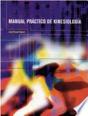 Manual Practico de Kinesiologia/ Practical Handbook Of Kinesiology