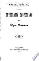 Manual práctico de ortografía castellana