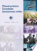 Manual práctico de sociedades y asociaciones civiles 2017