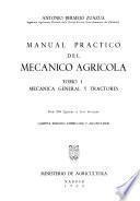 Manual practico del mecanico agricola: Mecánica general y tractores