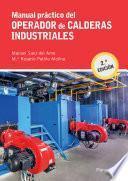 Manual práctico del operador de calderas industriales 2.ª edición