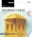 Manual. Seguridad y salud (Transversal: MF0075_2). Certificados de profesionalidad