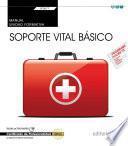 Manual. Soporte vital básico (Transversal: UF0677). Certificados de profesionalidad