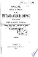 Manual teórico y práctico de las enfermedades de la boca y de la faringe