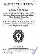 Manual trinitario ó tomo tercero del ceremonial de los religiosos descalzos del orden de la Santisima Trinidad redencion de cautivos