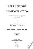 Manuel de Escribanos teorico-practico