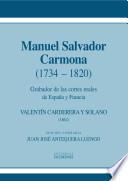 Manuel Salvador Carmona (1734-1820). Grabador de las cortes reales de España y Francia