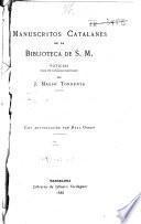 Manuscritos catalanes de la Biblioteca de S. M. Noticias para un catálogo razonado