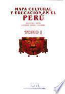 Mapa cultural y educación en el Perú