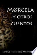 Marcela y otros cuentos
