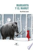 Margarita y el mamut
