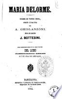 Maria Delorme drama de Victor Hugo reducido a forma lirica por A. Ghislanzoni