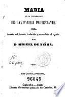 Maria, ó, La conversión de una familia protestante