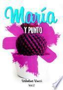 MARIA Y PUNTO
