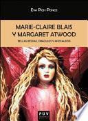Marie-Claire Blais y Margaret Atwood