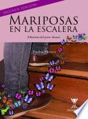 Mariposas en la escalera