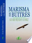 Marisma con Buitres