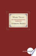 Mark Twain y Ambrose Bierce. Dos norteamericanos mordaces