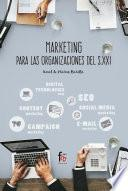 Marketing para las organizaciones del S. XXI