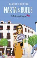 Marta y Rufus