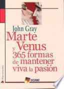 Marte y Venus: 365 formas de mantener viva la pasión