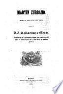 Martin Zurbano, Drama en 3 actos y en verso, originas