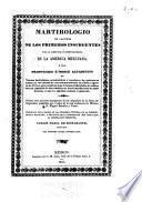 Martirologio de algunos de los primeros insurgentes por la libertad é independencia de la America Mexicana, ó sea Prontuario é indice alfabetico de varios individuos eclesiásticos y seculares ...