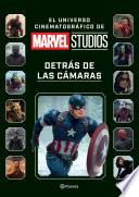 Marvel Studios. Detrás de las cámaras