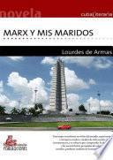 Marx y mis maridos