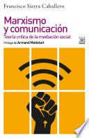 Marxismo y comunicación