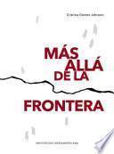 MÁS ALLÁ DE LA FRONTERA