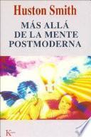 Más allá de la mente postmoderna