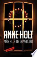 Más allá de la verdad (Hanne Wilhelmsen 7)