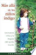Mas alla de los ninos indigo/ Beyond the Indigo Children