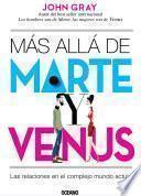 Más allá de Marte y Venus. Las relaciones en el complejo mundo actual