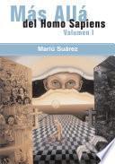 Mas Alla Del Homo Sapiens - Vol I ( Beyond the Homo Sapiens - Vol I)