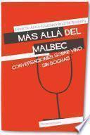 Más allá del Malbec