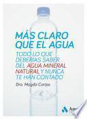 Más claro que el agua