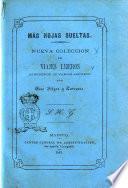 Más hojas sueltas nueva coleccion de viajes ligeros alrededor de varios asuntos por José Selgas y Carrasco